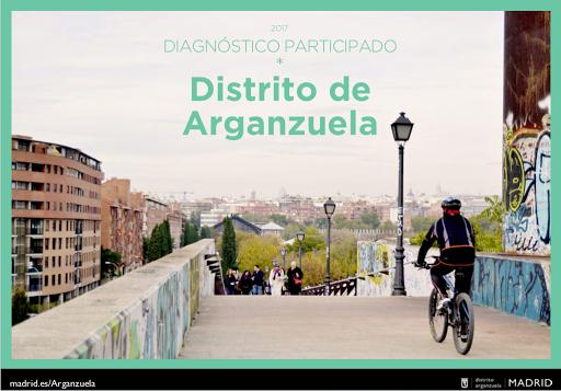 Diagnóstico Participado. Distrito Arganzuela. 2017