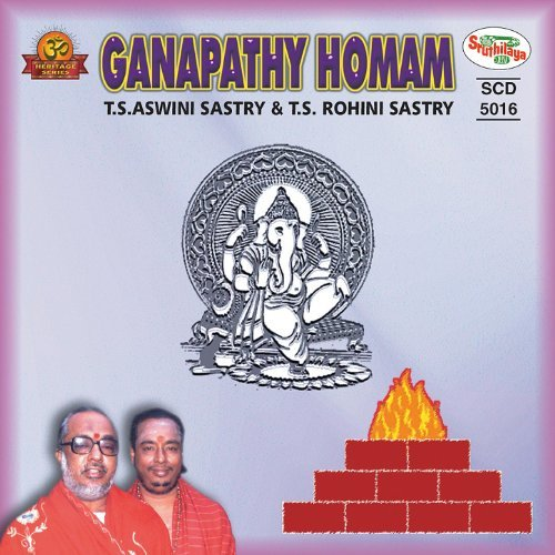 Ganapathy Homam By TS Aswini Sastry & TS Rohini Sastry Devotional Album MP3 Songs