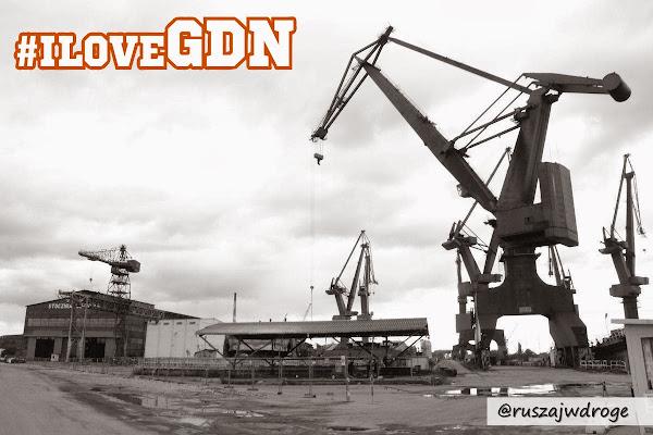 IloveGDN - Gdańska Stocznia na Ruszaj w Drogę