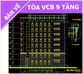 Bản vẽ Tòa nhà Vietcombank 9 tầng