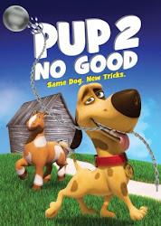 Pup 2 No Good - Chú Chó Tinh Nghịch