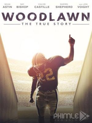 Phim Đội bóng đa sắc tộc - Woodlawn (2015)