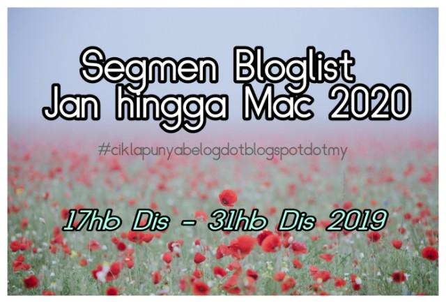 Segmen Bloglist Jan hingga Mac 2020, #ciklapunyabelogdotblogspotdotmy