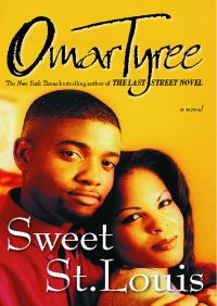 Sweet St. Louis By Omar Tyree