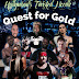 Quest for gold @ Hollywood's Twisted Needle
