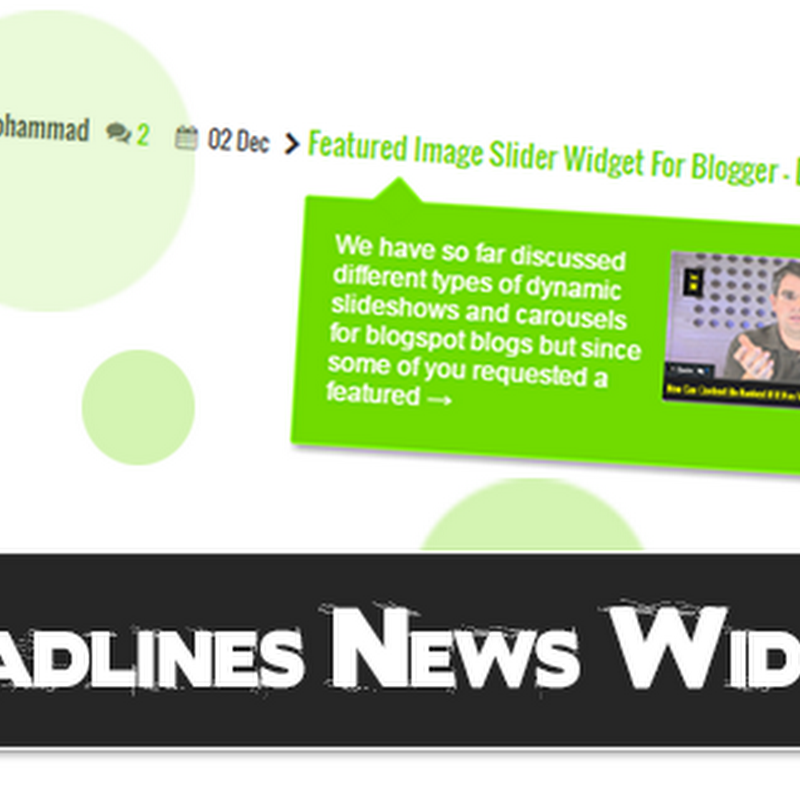Adding Headlines News Widget To Blogger Blogs With Tooltips