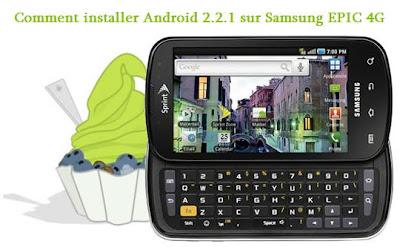 Comment installer Android 2.2.1 sur Samsung Epic 4G Froyo Étape par Étape