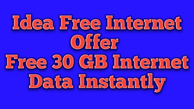 Idea Free Internet Tricks - Free 30 GB 4G Data Instanly
