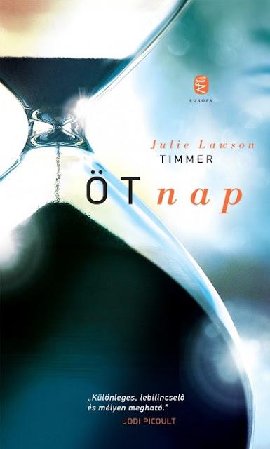 Julie Lawson Timmer: Öt nap (Európa Könyvkiadó)