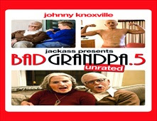 فيلم Jackpass Presents: Bad Grandpa .5