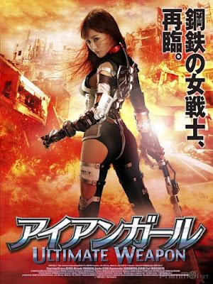Cô Gái Người Sắt: Vũ Khí Tối Thượng - Iron Girl 2: Ultimate Weapon