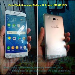 Pada kesempatan malam ini saya gres saja mendapat servise hp android  Cara Flash Samsung Galaxy J7 Prime (SM-G610F) 100% Sukses