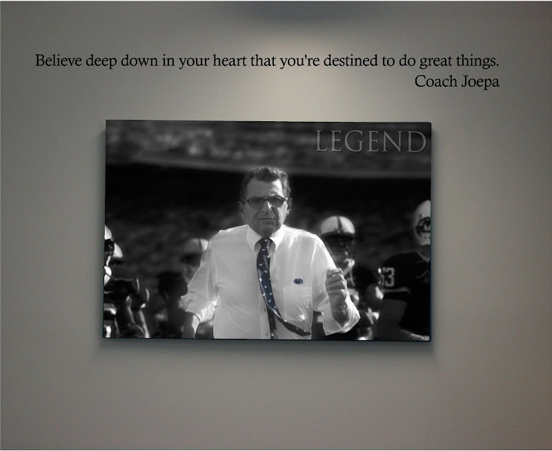 Joepa Quote Quot Believe Deep Down In Your Heart Quot Wall