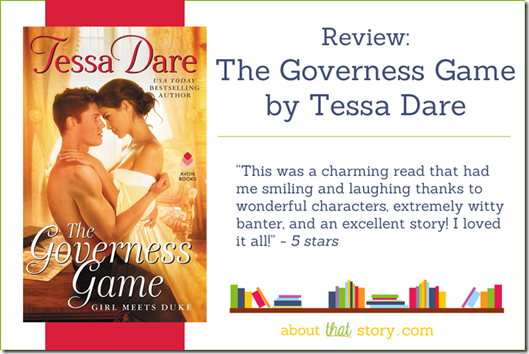Review: The Governess Game by Tessa Dare | About That Story