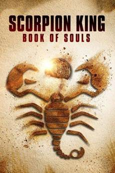 Baixar Filme O Escorpião Rei 5 - Livro das Almas (2018) Dublado Torrent Grátis