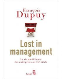 Lost in Management (François Dupuy)