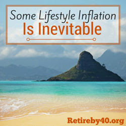 Some Lifestyle Inflation is Inevitable