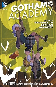 Gotham Academy Vol 1: Welcome to Gotham Academy