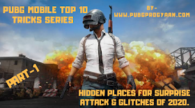 Pubg mobile top 10 tricks series - 1 || Hidden places for surprise attack & Glitches of 2020.