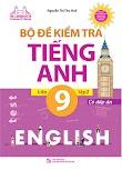 [Giảm giá] File word Bộ đề kiểm tra tiếng Anh 9 Tập 2 - Thu Huế (có đáp án + Audio)