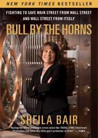 Bull by the Horns By Sheila Bair