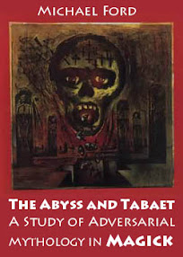 Cover of Michael Ford's Book The Abyss and Tabaet A Study of Adversarial Mythology in Magick
