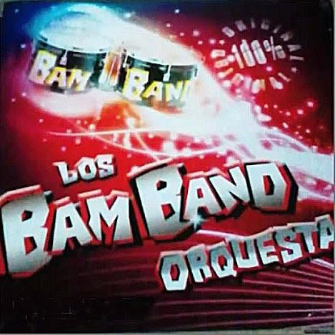 Los Bam Band - 100% Original