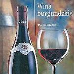 """Thomas Vaterlaus """"Wina burgundzkie"""", Wiedza i Życie, Warszawa 2001.jpg"""