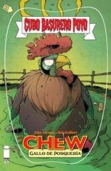 Actualización 21/04/2016: Les traemos una actualización muy esperada, Chew #47, el segundo número del arco Postre de Sangre. Traducido por Zalipa y maquetado por Arsenio Lupín.