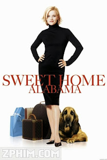 Quê Nhà Alabama - Sweet Home Alabama (2002) Poster
