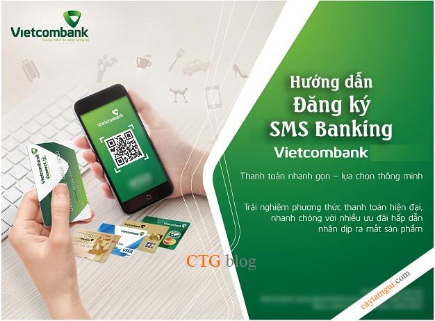 Hướng dẫn đăng ký và hủy đăng ký SMS Banking Vietcombank tại nhà