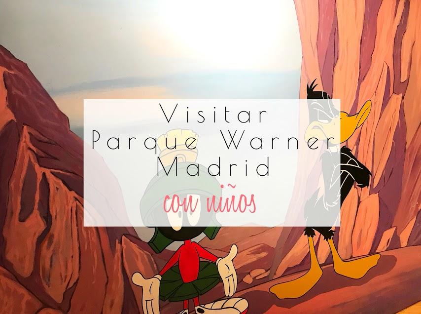 Parque Warner en Madrid con niños