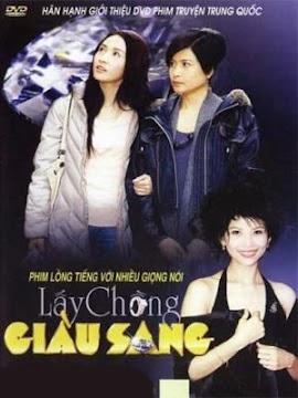 Lấy Chồng Giàu Sang (SCTV9)