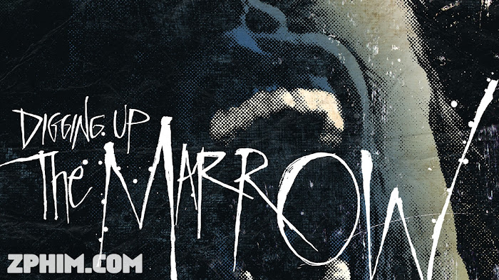 Ảnh trong phim Khai Quật Tổ Quỷ - Digging Up the Marrow 1