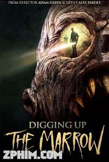 Khai Quật Tổ Quỷ - Digging Up the Marrow (2014) Poster