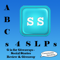 ABCs 4 SLPs: G is for Giveaways - Social Stories Application Review and Giveaway image