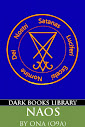 NAOS (A Practical Guide to Modern Magick, Alpha Edition)