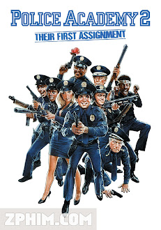 Học Viện Cảnh Sát 2 - Police Academy 2: Their First Assignment (1985) Poster