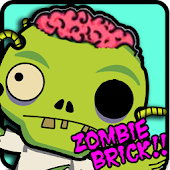 ZOMBIE BRICKS!! Breaking