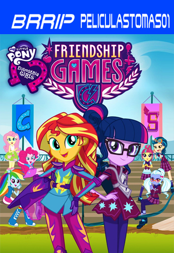 My Little Pony: Equestria Girls – Friendship Games (2015) BRRip
