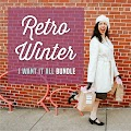 Retro Winter I Want It All