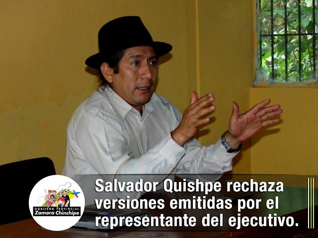 SALVADOR QUISHPE RECHAZA VERSIONES EMITIDAS POR EL REPRESENTANTE DEL EJECUTIVO.
