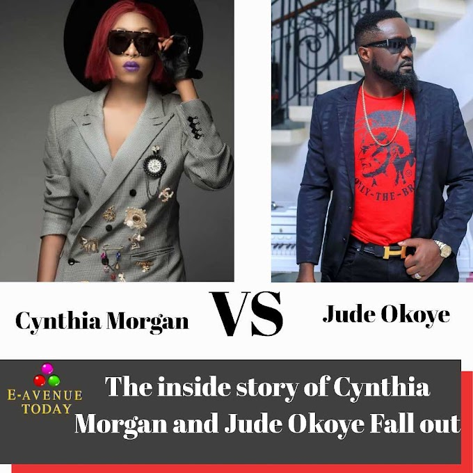 The inside story of Cynthia Morgan and Jude Okoye Fall out