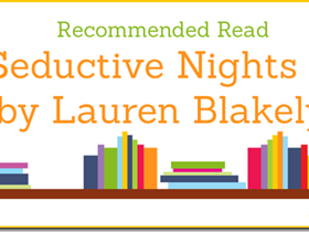 Recommended Read: The Seductive Nights Series by Lauren Blakely