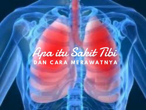 Cara merawat penyakit tibi