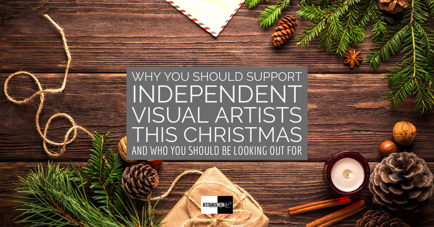 why you should support independent visual artists this Christmas