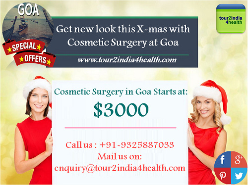 Get new look this X-mas with Cosmetic Surgery at Goa