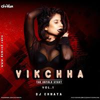 vikchha-untold-story-vol01-dj-chhaya.jpg