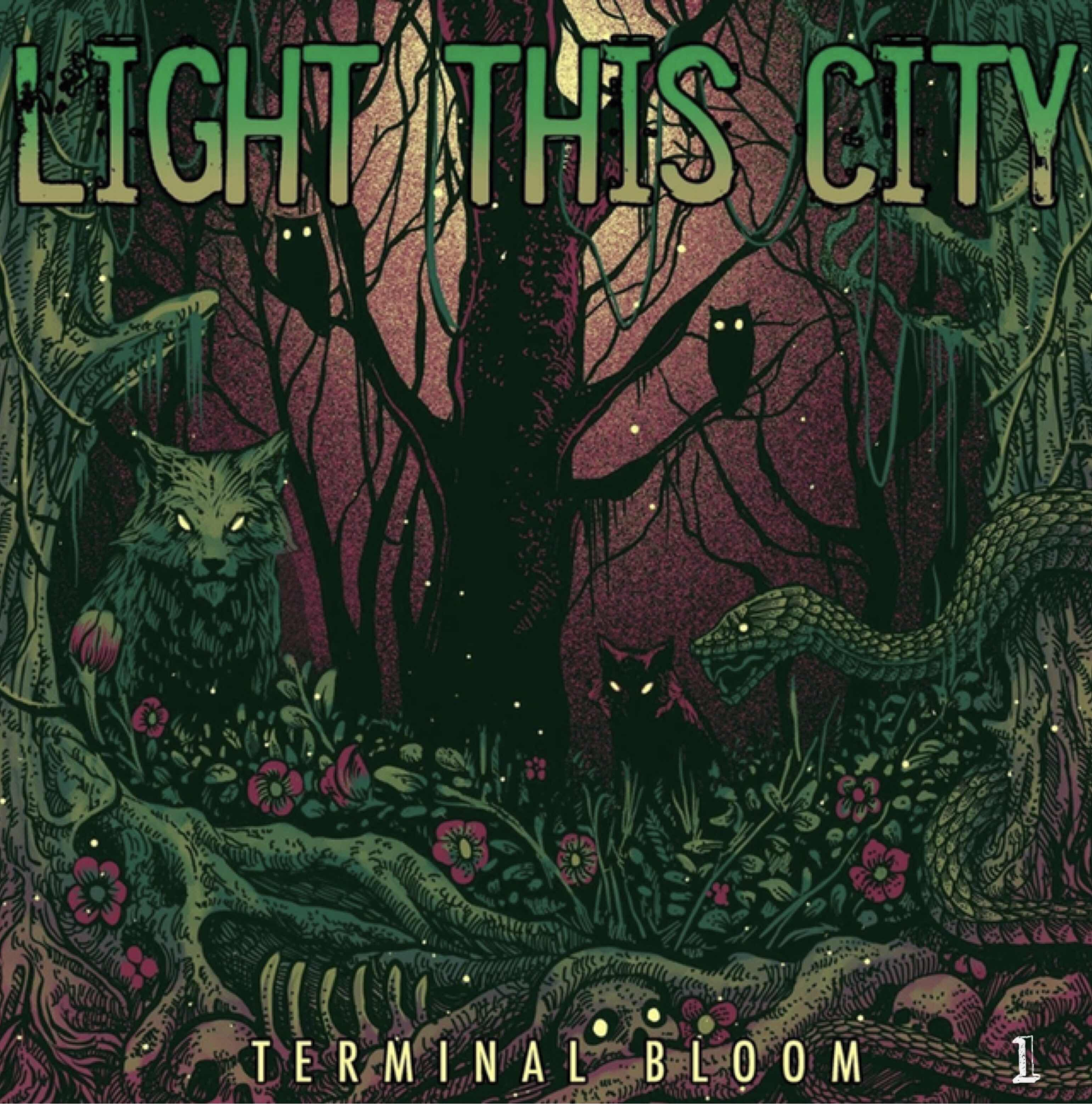 "Light This City ""Terminal Bloom"""