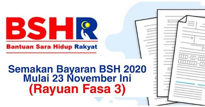 Semakan Bayaran BSH 2020 Mulai 23 November Ini (Rayuan Fasa 3)